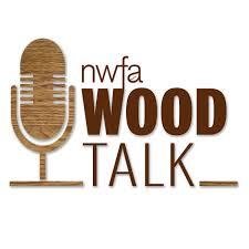 NWFA Wood Talk