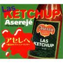 The Ketchup Song [2 Tracks]