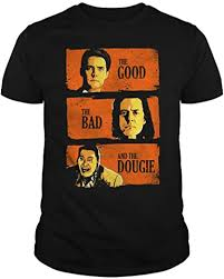 Zoko Apparel <b>The Good</b> The <b>Bad</b> The <b>dougie</b> T-Shirt | Amazon.com