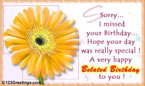 Resultado de imagen para happy belated birthday wishes