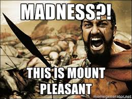 Madness?! THIS IS MOUNT PLEASANT - This Is Sparta Meme | Meme ... via Relatably.com