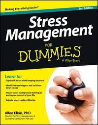 <b>Stress Management</b> For Dummies : <b>Allen Elkin</b> : 9781118523926