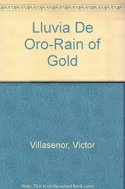 lluvia de oro rain of gold victor villasenor  lluvia de oro rain of gold victor villasenor 9789684063617 com books