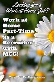 best images about telecommuting jobs tips work mcg is seeking work at home recruiters to source interview and qualify candidates