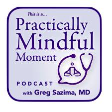 A Practically Mindful Moment