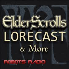 Elder Scrolls Lorecast: Lore, ESO, & More