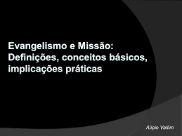 Resultado de imagem para imagens de EVANGELIZAÇÃO, EVANGELISMO E CRISTIANISMO.