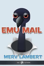 <b>Emu</b>-<b>mail</b> eBook by <b>Merv Lambert</b> - 9781849892094 | Rakuten Kobo