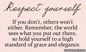 Self Respect Quotes & Sayings Images : Page 3 via Relatably.com