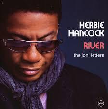 <b>Herbie Hancock</b> - <b>River</b>: The Joni Letters | Releases | Discogs