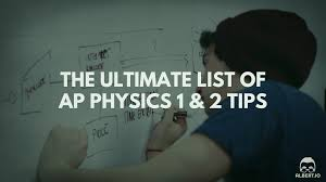 the ultimate list of ap physics tips io