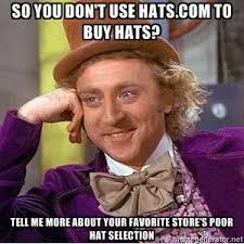 To Meme or Not to Meme? | hats.com - Blog via Relatably.com
