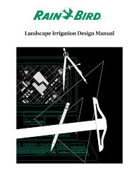 Rain Bird Landscape <b>Irrigation</b> Design Manual