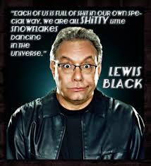 Image gallery for : lewis black comedy quotes