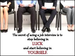 good luck wishes for interview wishes greetings pictures the secret of acing a job interview is to stop believing iin luck