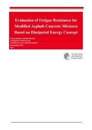 Evaluation of Fatigue Resistance for Modified Asphalt Concrete