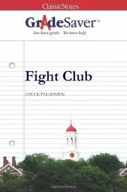 fight club essays   gradesaverfight club chuck palahniuk