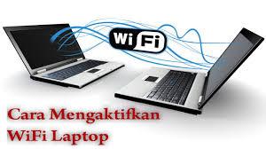 Hasil gambar untuk cara mengaktifkan wifi di laptop