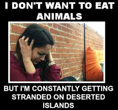 Vegan Spin | Sunday Funny: Constantly Stranded on Deserted... via Relatably.com