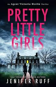 Pretty Little Girls (Agent Victoria Heslin Book 2) eBook ... - Amazon.com