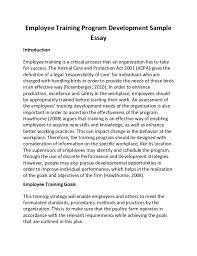 sample of process essay employee training program development sample essay employee training program development sample essay introduction employee training is