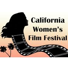 California <b>Women's</b> Film <b>Festival</b> (<b>Summer</b>) - FilmFreeway