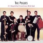 If I Should Fall from Grace with God/Peace & Love album by The Pogues