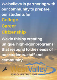 mission statement about us west valley school district 363 mission statement