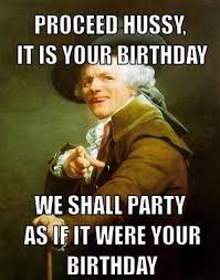 Happy Birthday Meme - Funny Collection via Relatably.com
