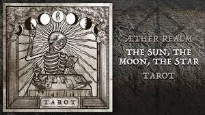Æther Realm - The <b>Sun</b>, The <b>Moon</b>, The <b>Star</b> - YouTube