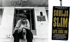 "Soulja Slim, ""Life Goes On"" (Originally Published January/February ... via Relatably.com"