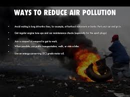 ways to reduce air pollution essay don t hesitate to order a haikudeck com
