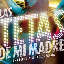Las tetas de mi madre (2015) latino