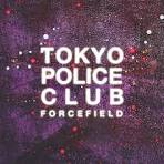 Forcefield album by Tokyo Police Club