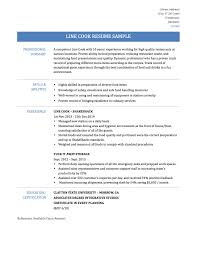 line cook resume sample templates and tips line cook you be able to get more creative during downtime in the kitchen but for the resume keep it simple and show off your best possible features