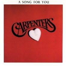 1972, The <b>Carpenters: A</b> Song For You | <b>Carpenters</b> songs, Songs ...