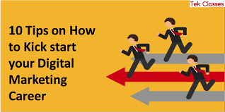 10 tips on how to kick start your digital marketing career tek digital marketing carrer