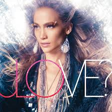 <b>Jennifer Lopez</b>: <b>LOVE</b>? - Music on Google Play