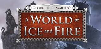 A World of <b>Ice and Fire</b> - Apps on Google Play