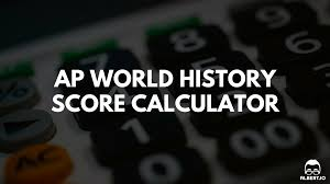 ap world history score calculator for io
