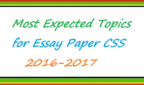 most expected topics for essay paper css   vudunyapk