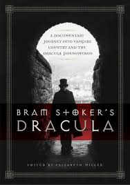 bram stoker s dracula a documentary journey into vampire country bram stoker s dracula a documentary journey into vampire country and the dracula phenomenon com books