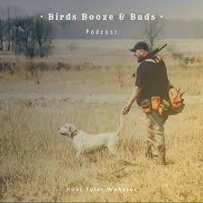 Birds, Booze, and Buds Podcast