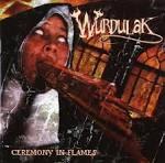 Ceremony in Flames album by Wurdulak