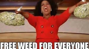 free-weed-meme.jpg via Relatably.com