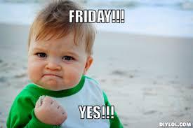 Friday Meme Generator - DIY LOL via Relatably.com