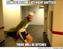 come play some late night quittich... - Broomstick Boy Meme ... via Relatably.com