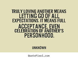 Love Expectations Quotes. QuotesGram via Relatably.com