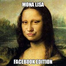 Modern mona lisa - WHAT'S MEME ? via Relatably.com