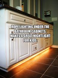 you can place rope lighting under bathroom cabinets to make it easier for kids at night area lighting flower bed